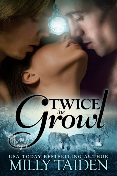 Twice the Growl by Milly Taiden