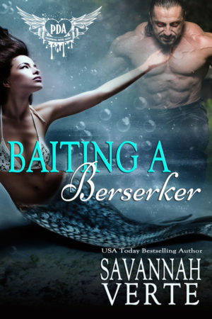 Baiting a Berserker by Savanah Verte