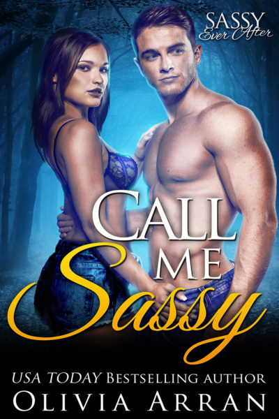 Call Me Sassy by Olivia Arran