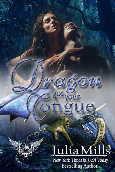 Dragon Got Your Tongue by Julia Mills