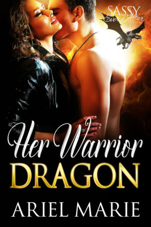 Her Warrior Dragon by Ariel Marie