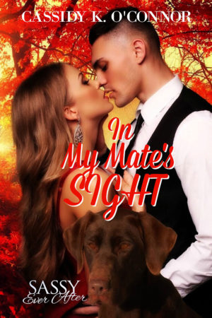 In My Mate's Sight by Cassidy K. O'Connor