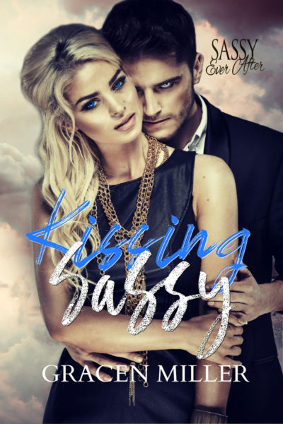 Kissing Sassy by Gracen Miller