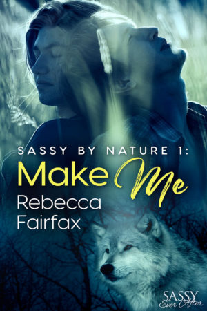 Make Me by Rebecca Fairfax