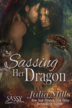 Sassing Her Dragon by Julia Mills