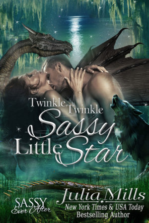 Twinkle, Twinkle, Sassy Little Star by Julia Mills