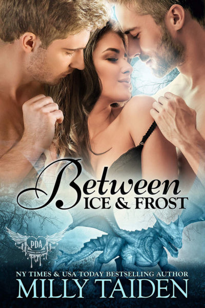 Between Ice and Frost by Milly Taiden