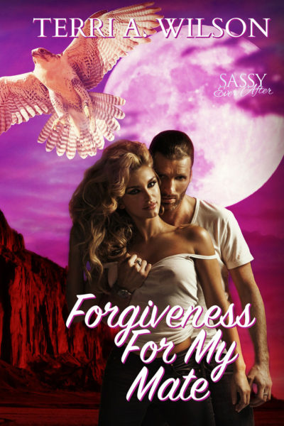 Forgiveness For My Mate by Terri A. Wilson