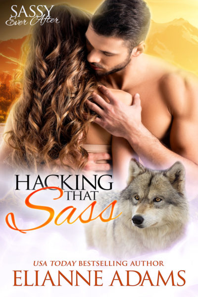 Hacking That Sass by Elianne Adams