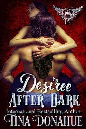 Desiree After Dark by Tina Donahue