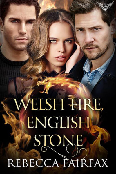 Welsh Fire, English Stone by Rebcca Fairfax