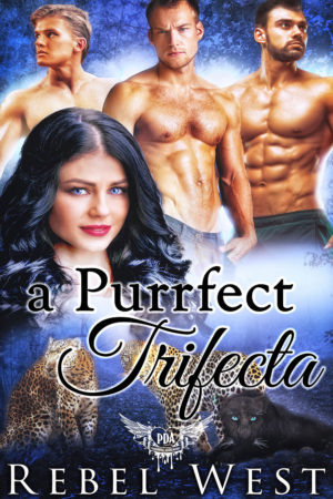 A Purrfect Trifecta by Rebel West