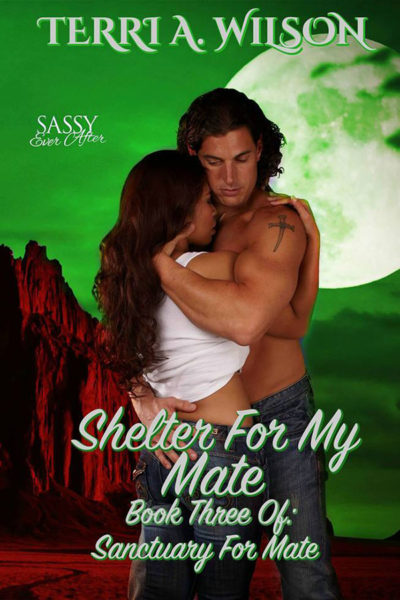 Shelter for My Mate by Terri A. Wilson