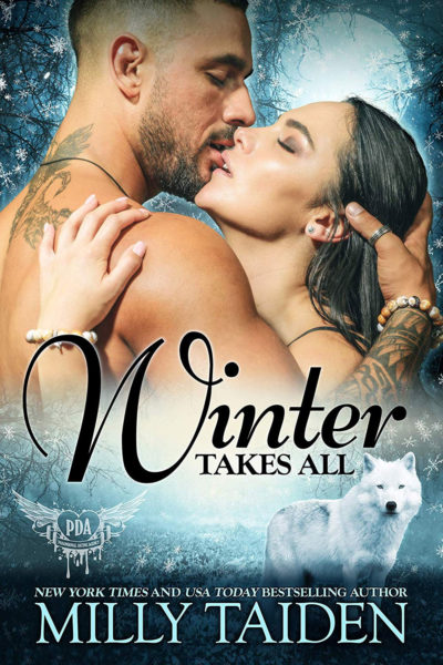Winter Takes All by Milly Taiden