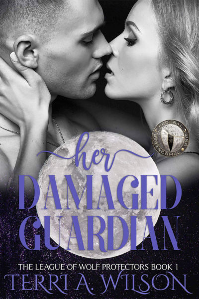 Her Damaged Guardian by Terri A. Wilson