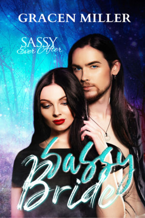 Sassy Bride by Gracen Miller