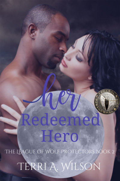 Her Redeemed Hero by Terri A. Wilson