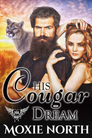 His Cougar Dream by Moxie North
