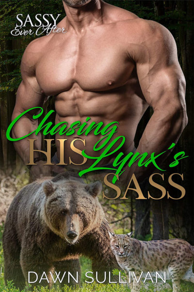 Chasing His Lynx's Sass by Dawn Sullivan