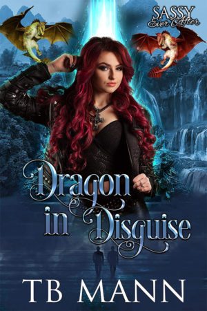 Dragon in Disguise by TB Mann