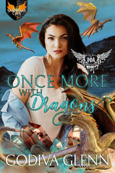 Once More, With Dragons by Godiva Glenn