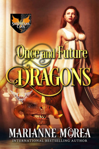 Once and Future Dragons by Marianne Morea