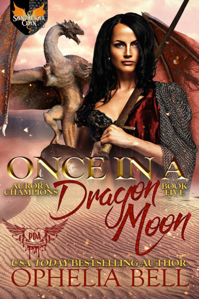 Once in a Dragon Moon by Ophelia Bell