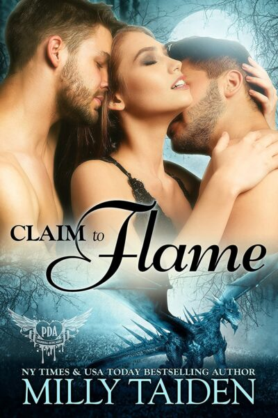 Claim to Flame by Milly Taiden
