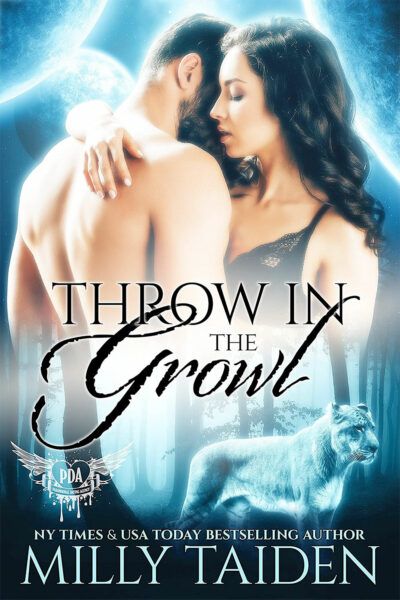 Throw in the Growl by Milly Taiden