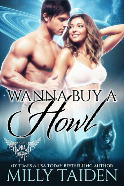 Wanna Buy a Howl by Milly Taiden